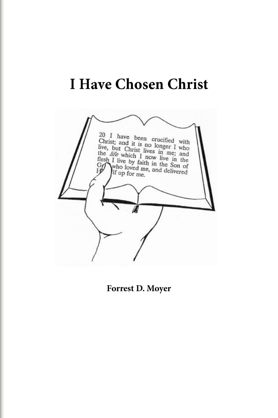 I Have Chosen Christ
