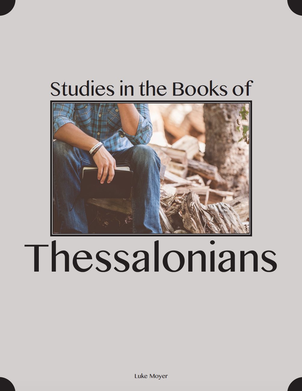 Studies in the Books of Thessalonians